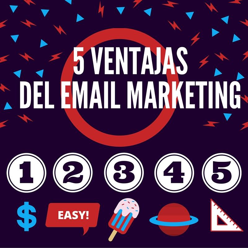 las ventajas del email marketing que tienes que conocer